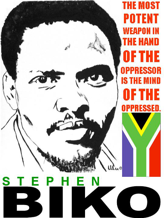 steve biko, stephen bico, africa, freedom, rights